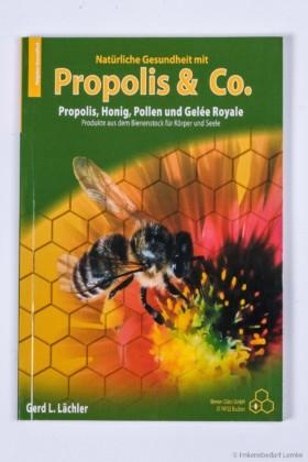 Lächler, Propolis & Co.